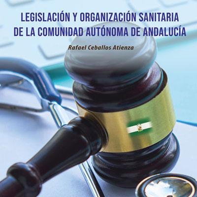 Imagen de Legislación y organización sanitaria de la Comunidad Autónoma de Andalucía