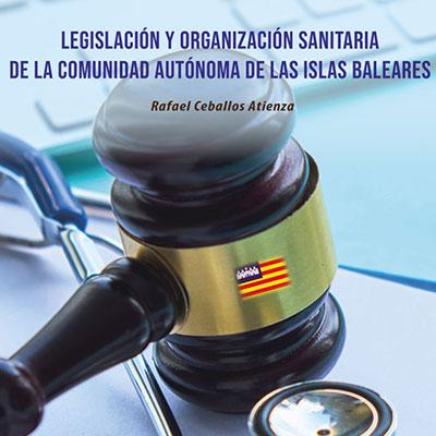 Imagen de Legislación y organización sanitaria de la Comunidad Autónoma de Islas Baleares