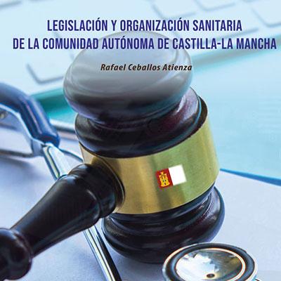 Imagen de Legislación y organización sanitaria de la Comunidad Autónoma de Castilla-La Mancha